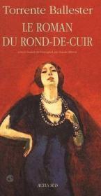 Le roman du rond-de-cuir - Couverture - Format classique