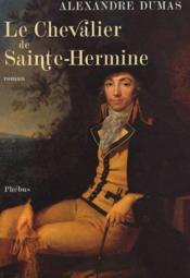 Le chevalier de Sainte-Hermine - Couverture - Format classique