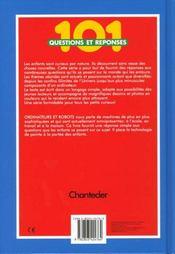 101 Questions Et Reponses ; Ordinateurs Et Robots - 4ème de couverture - Format classique