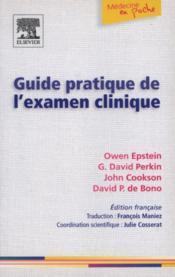 Guide Pratique De L'Examen Clinique - Couverture - Format classique
