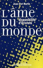 L'Ame Du Monde. Disponibilite D'Aristote - Intérieur - Format classique