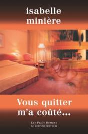 Vous Quitter M'A Coute - Couverture - Format classique