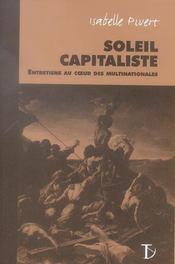 Soleil capitaliste ; entretiens au coeur des multinationales - Intérieur - Format classique