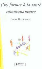 (Se) Former A La Sante Communautaire - Intérieur - Format classique