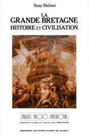 La Grande-Bretagne ; histoire et civilisation - Couverture - Format classique