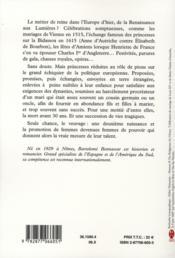 Le lit le pouvoir et la mort ; reines et princesses d'europe de la renaissance aux lumières - 4ème de couverture - Format classique