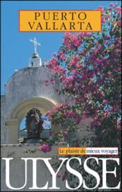 Guide ulysse ; puerto vallarta ; 2e edition - Couverture - Format classique