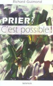 Prier C'Est Possible - Intérieur - Format classique