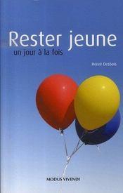 Rester jeune un jour à la fois (édition 2007) - Intérieur - Format classique