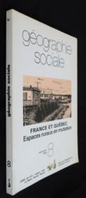 Geographie Sociale, N 08/Sept. 89. France Et Quebec, Espaces Ruraux E N Mutation - Couverture - Format classique