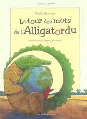 Le tour des mots de l'alligatordu - Intérieur - Format classique