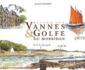 Regards Sur Vannes Et Le Golfe Du Morbihan - Couverture - Format classique