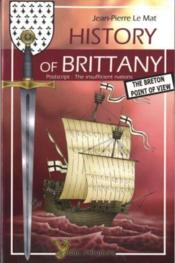 History of Brittany -; the Breton point of view - Couverture - Format classique