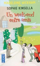 Livre un week end entre amis madeleine wickham for Repas week end entre amis