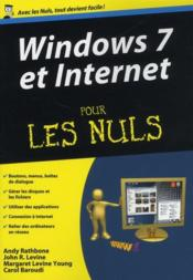 Vente livre :  Windows 7 et internet  - Rathbone Andy - Andy Rathbone - Rathbone/Levine - Rathbone/Levine