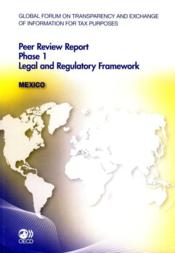 Vente livre :  Peer review report phase 1 ; legal and regulatory framework : Mexico  - Collectif