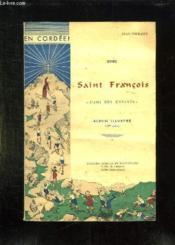 En Cordee Avec Saint Francois. L Ami Des Enfants. - Couverture - Format classique