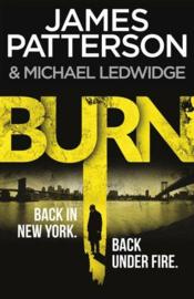 Vente livre :  Burn  - James Patterson