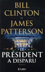 Vente  Le président a disparu  - Bill Clinton - James Patterson