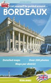 Vente livre :  Le guide de Bordeaux  - Antoine Lebegue