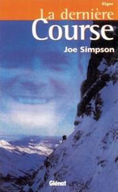 La dernière course ; Eiger - Couverture - Format classique