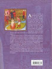 Les Templiers De La Gloire A La Tragedie - 4ème de couverture - Format classique