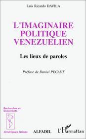 Imaginaire politique vénézuélien ; les lieux de paroles - Intérieur - Format classique