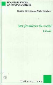 Aux frontières du social ; l'exclu - Intérieur - Format classique