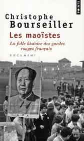 Les Maoïstes ; la folle histoire des gardes rouges français - Couverture - Format classique