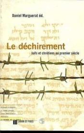 Le Dechirement: Juifs Et Chretiens Au Premier Siecle - Couverture - Format classique