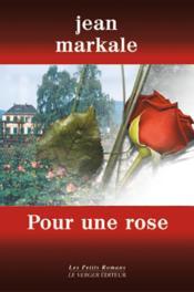 Pour Une Rose - Couverture - Format classique