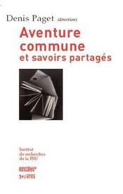 L'École, Aventure Commune Et Savoirs Partagés - Intérieur - Format classique