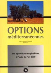 Les agricultures maghrebines a l'aube de - Couverture - Format classique