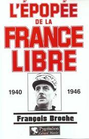 L'epopee de la france libre 1940-1946 - Intérieur - Format classique
