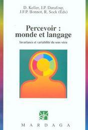 Percevoir : monde et langage ; invariance et variabilité du sens vécu - Intérieur - Format classique