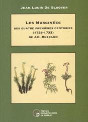 Les muscinées des quatre premières centuries (1723-1733) de J. C. Buxbaum - Couverture - Format classique