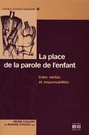 Place De La Parole De L'Enfant Entre Verites Et Responsabilites - Intérieur - Format classique