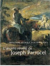 L'oeuvre révélé de Joseph Parrocel ; peintures murales aux Invalides - Couverture - Format classique