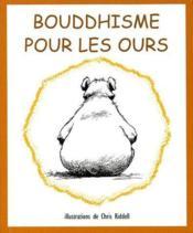 Bouddhisme Pour Les Ours - Couverture - Format classique