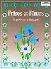 Frises et fleurs - Couverture - Format classique