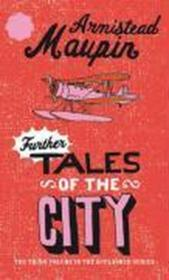 Further Tales Of The City 3  - Armistead Maupin