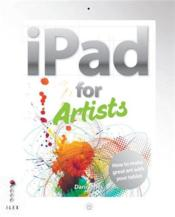 Vente livre :  The iPad for artists  - Jones