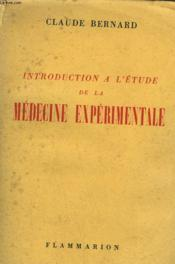 Introduction A L'Etude De La Medecine Experimentale. - Couverture - Format classique