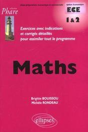 Maths Ece 1 & 2 Exercices Avec Indications Et Corriges Detailles Pour Assimiler Tout Le Programme - Intérieur - Format classique