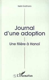 Journal d'une adoption ; une filière à Hanoï - Intérieur - Format classique