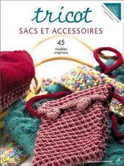 Tricot ; sacs et accessoires - Intérieur - Format classique