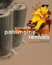 Dictionnaire Du Patrimoine Rennais (+1cd) - Couverture - Format classique