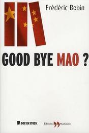 Good bye mao ? - Intérieur - Format classique