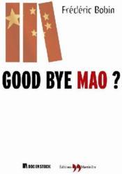 Good bye mao ? - Couverture - Format classique
