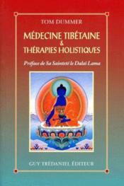 Médecine tibétaine et thérapies holistiques - Couverture - Format classique
